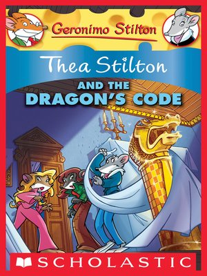 cover image of Thea Stilton and the Dragon's Code